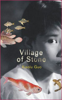 Village of Stone, by Xiaolu Guo
